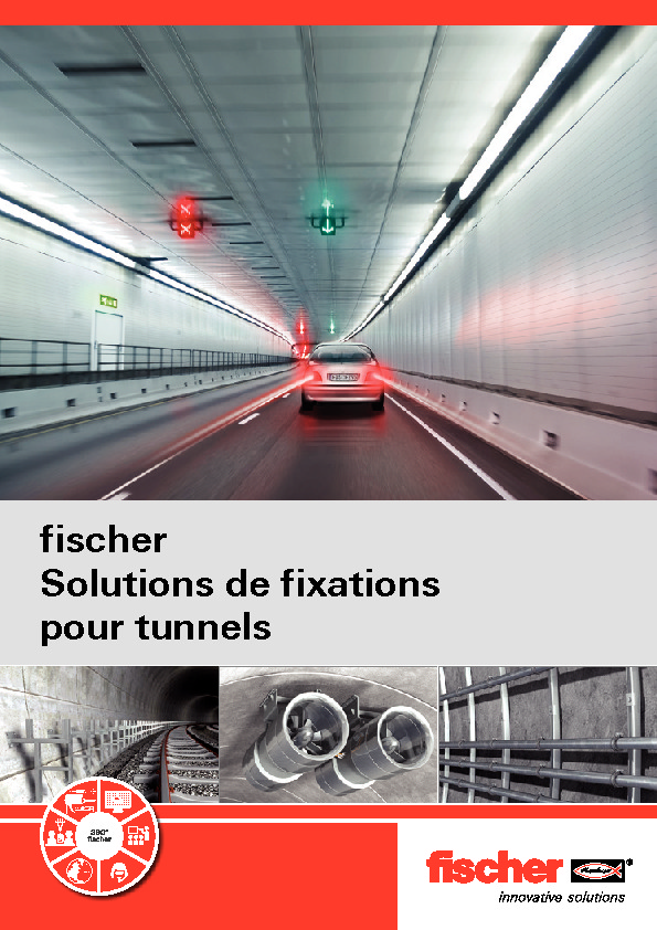 http://www.fischer.fr/PortalData/7/Resources/service/sales_documents/documents/brochures/00263-14-08-Brochure-tunnel-FR-2014-BD.pdf