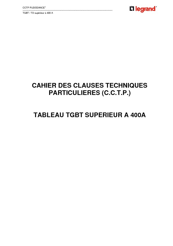http://www.legrand.fr/files/fck/File/pdf/CCTPpuissance3-inf250A.pdf