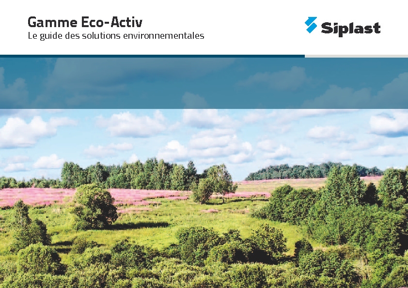 http://www.siplast.fr/pdf/fascicules/Guide_Solutions_Environnementales.pdf