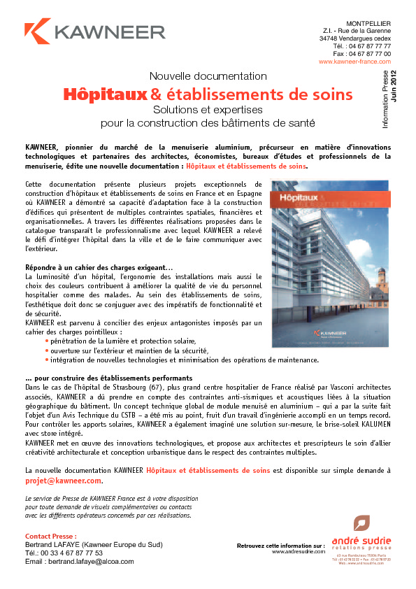 http://www.andresudrie.com/wp-content/uploads/2012/06/Kawneer-doc_Hopitaux1.pdf