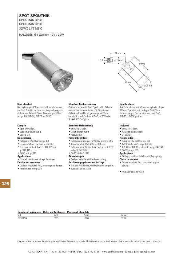 http://www.agabekov-lighting.com/upload/products/pdfs/SPOUTNIK.pdf